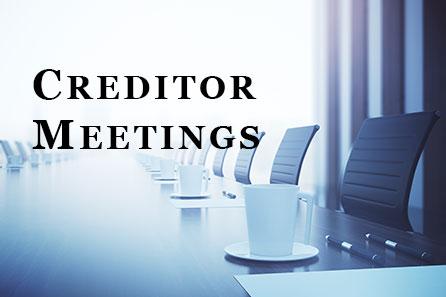Creditor Meetings