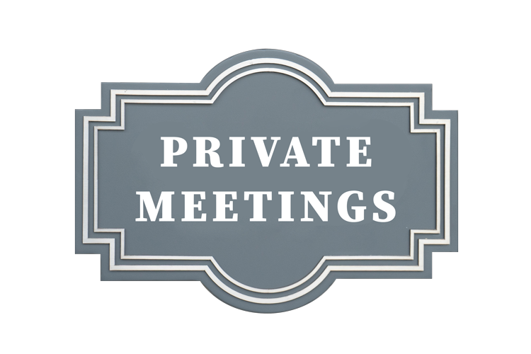 Private Meetings
