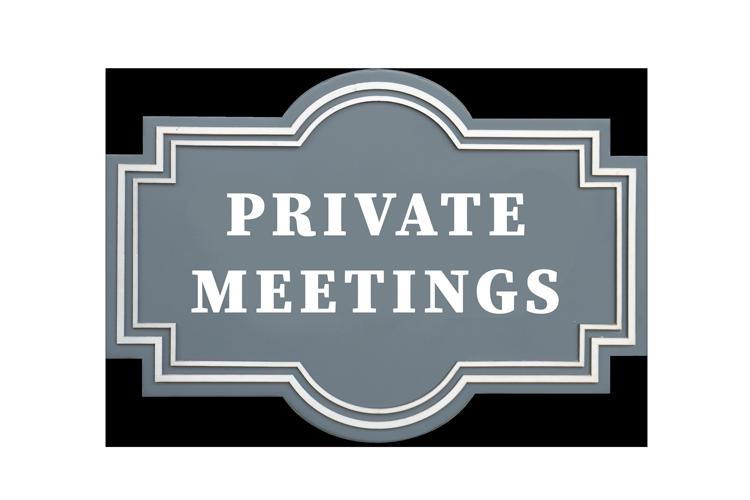 Private Meetings