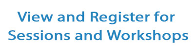 View and register for sessions and workshops
