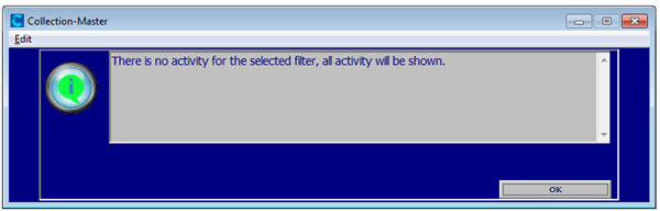 there is no activity for the selected filter all activity will be shown